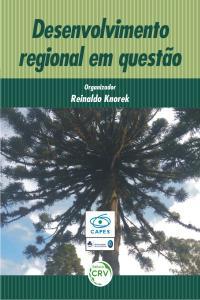 DESENVOLVIMENTO REGIONAL EM QUESTÃO