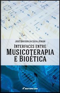 INTERFACES ENTRE MUSICOTERAPIA E BIOÉTICA