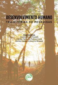 DESENVOLVIMENTO HUMANO:<br> trajetórias de pesquisas