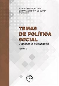 TEMAS DE POLÍTICA SOCIAL: <br>análises e discussões - Volume 2