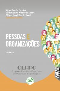PESSOAS E ORGANIZAÇÕES <br>Volume 2