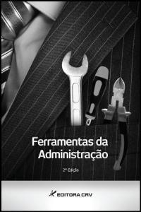 FERRAMENTAS DA ADMINISTRAÇÃO 2ª EDIÇÃO