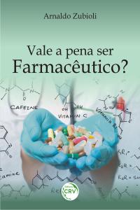 VALE A PENA SER FARMACÊUTICO?