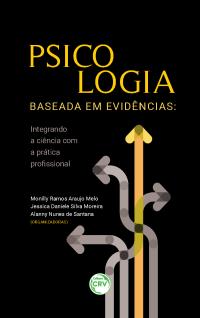 PSICOLOGIA BASEADA EM EVIDÊNCIAS: <br>integrando a ciência com a prática profissional