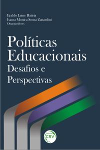 POLÍTICAS EDUCACIONAIS: <br>desafios e perspectivas
