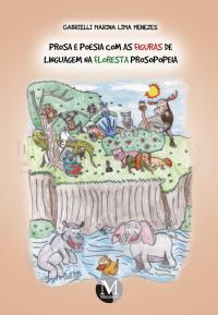 PROSA E POESIA COM AS FIGURAS DE LINGUAGEM NA FLORESTA PROSOPOPEIA