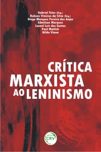 CRÍTICA MARXISTA AO LENINISMO