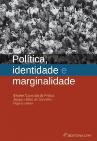POLÍTICA, IDENTIDADE E MARGINALIDADE