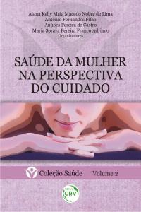 SAÚDE DA MULHER NA PERSPECTIVA DO CUIDADO