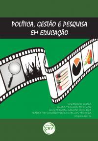 POLÍTICA, GESTÃO E PESQUISA EM EDUCAÇÃO