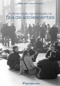A CONSTRUÇÃO DA INTERAÇÃO NA FALA DE ADOLESCENTES