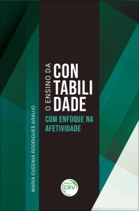 O ENSINO DA CONTABILIDADE COM ENFOQUE NA AFETIVIDADE