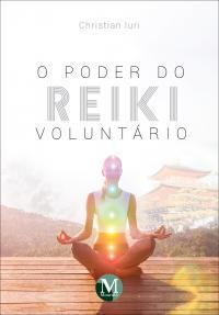 O PODER DO REIKI VOLUNTÁRIO