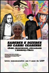 SABERES E DIZERES NO CARIRI CEARENSE: gêneros, religiosidades, africanidades e segurança pública
