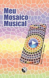 MEU MOSAICO MUSICAL