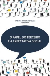 O PAPEL DO TERCEIRO E A EXPECTATIVA SOCIAL
