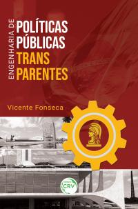 ENGENHARIA DE POLÍTICAS PÚBLICAS TRANSPARENTES