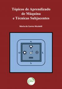 TÓPICOS DE APRENDIZADO DE MÁQUINA E TÉCNICAS SUBJACENTES