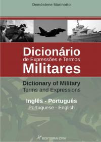 DICIONÁRIO DE EXPRESSÕES E TERMOS MILITARES -  INGLÊS / ENGLISH - PORTUGUÊS / PORTUGUESE
