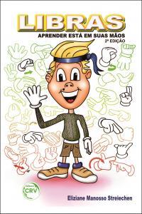 LIBRAS:<br> aprender está em suas mãos. 2. ed