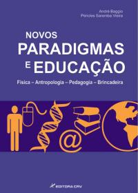 NOVOS PARADIGMAS E EDUCAÇÃO