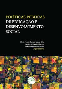 POLÍTICAS PÚBLICAS DE EDUCAÇÃO E DESENVOLVIMENTO SOCIAL