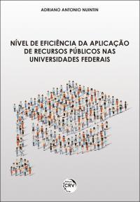 NÍVEL DE EFICIÊNCIA DA APLICAÇÃO DE RECURSOS PÚBLICOS NAS UNIVERSIDADES FEDERAIS