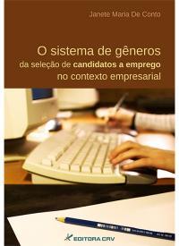 O SISTEMA DE GÊNEROS DA SELEÇÃO DE CANDIDATOS A EMPREGO NO CONTEXTO EMPRESARIAL