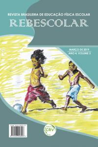 ANO IV – VOLUME III – MARÇO 2019 <br> REVISTA BRASILEIRA DE EDUCAÇÃO FÍSICA ESCOLAR - REBESCOLAR