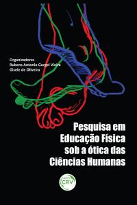 PESQUISA EM EDUCAÇÃO FÍSICA SOB A ÓTICA DAS CIÊNCIAS HUMANAS