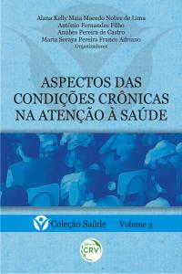 ASPECTOS DAS CONDIÇÕES CRÔNICAS NA ATENÇÃO À SAÚDE