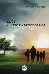 LUCY, A HISTÓRIA DE TODOS NÓS