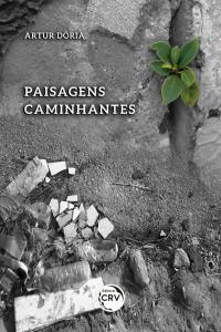 PAISAGENS CAMINHANTES