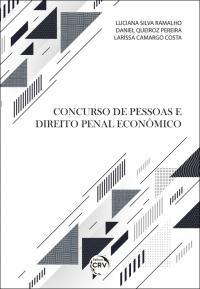 CONCURSO DE PESSOAS E DIREITO PENAL ECONÔMICO