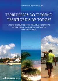 TERRITÓRIOS DO TURISMO, TERRITÓRIOS DE TODOS?