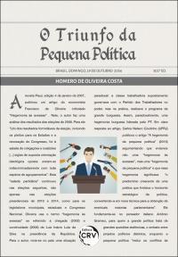 O TRIUNFO DA PEQUENA POLÍTICA