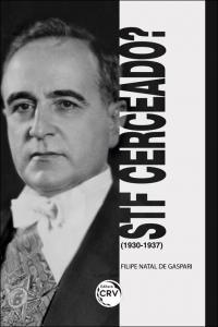 STF CERCEADO? (1930-1937)