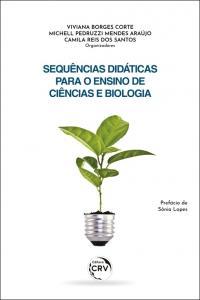 SEQUÊNCIAS DIDÁTICAS PARA O ENSINO DE CIÊNCIAS E BIOLOGIA