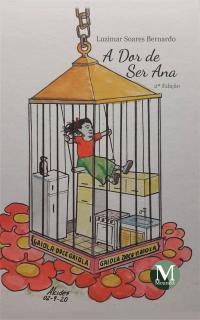 A DOR DE SER ANA<br><br> 2ª Edição