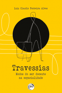 TRAVESSIAS:<br> modos do ser docente na espacialidade