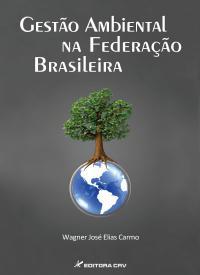 GESTÃO AMBIENTAL NA FEDERAÇÃO BRASILEIRA