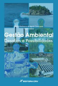 GESTÃO AMBIENTAL DESAFIOS E POSSIBILIDADES