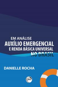 EM ANÁLISE: <br>Auxílio Emergencial e Renda Básica Universal no Brasil