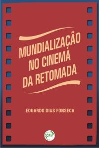 MUNDIALIZAÇÃO NO CINEMA DA RETOMADA