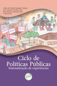 CICLO DE POLÍTICAS PÚBLICAS: <br>sistematização de experiências